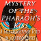 Mystery Of The Pharaohs Kiss