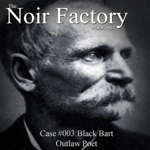 black bart noir factory