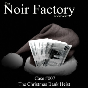 NF Episode 7 The Great Christmas Bank Heist
