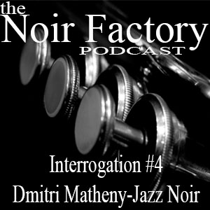 Dmitri Matheny - Noir Factory